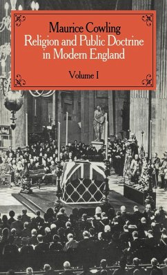 Religion and Public Doctrine in Modern England: Volume 1 - Cowling, Maurice Maurice, Cowling