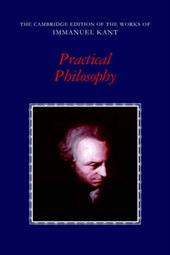 Practical Philosophy - Kant, Immanuel / Gregor, Mary J. / Wood, Allen W.