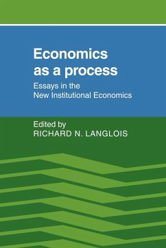 Economics as a Process: Essays in the New Institutional Economics - Herausgeber: Langlois, Richard N.