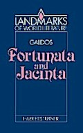 GaldÛs: Fortunata and Jacinta (Landmarks of World Literature) - Turner