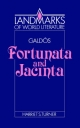 Galdos: Fortunata and Jacinta - Harriet S. Turner