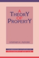 A Theory of Property - Stephen R. Munzer
