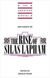 New Essays on the Rise of Silas Lapham - Pease, Donald E. / Elliot, Emory