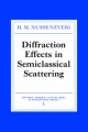 Diffraction Effects in Semiclassical Scattering - H. M. Nussenzveig