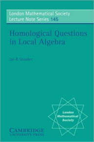 Homological Questions in Local Algebra - Jan R. Strooker