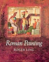 Roman Painting - Ling, Roger / Roger, Ling