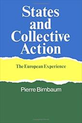 States and Collective Action - Birnbaum, Pierre