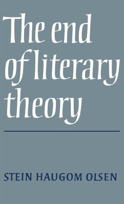 The End of Literary Theory - Olsen, Stein Haugom Professor