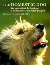 The Domestic Dog: Its Evolution, Behaviour and Interactions with People - Serpell, James / Barrett, Priscilla
