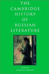 The Cambridge History of Russian Literature - Moser, Charles A.