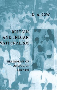 Britain and Indian Nationalism - Low, D. A.