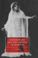 Shakespeare and the Theatre of Wonder - T. G. Bishop