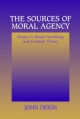 Sources of Moral Agency - John Deigh