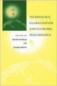 Technology, Globalisation and Economic Performance