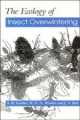 Ecology of Insect Overwintering - S. R. Leather; K. F. A. Walters; J. S. Bale