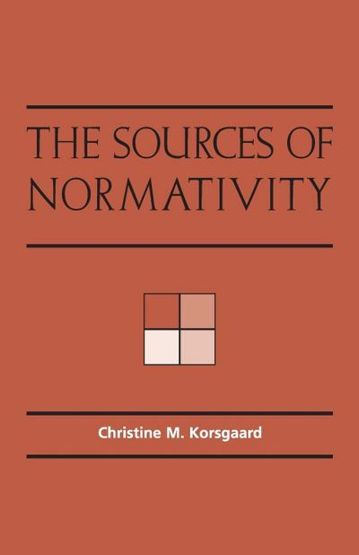 The Sources of Normativity - Christine Korsgaard