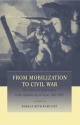 From Mobilization to Civil War - Pamela Radcliff