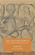The Paston Family in the Fifteenth Century: Fastolf's Will