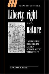 Liberty, Right and Nature: Individual Rights in Later Scholastic Thought - Brett, Annabel S. / Annabel S., Brett / Skinner, Quentin