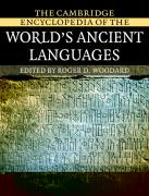The Cambridge Encyclopedia of the World's Ancient Languages