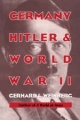 Germany, Hitler, and World War II - Gerhard L. Weinberg