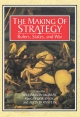 The Making of Strategy - Williamson Murray; Alvin Bernstein; Macgregor Knox