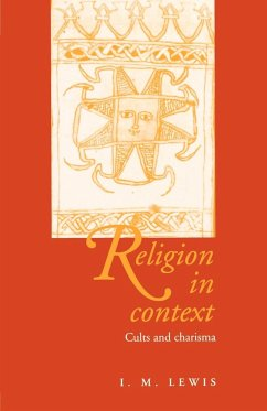 Religion in Context: Cults and Charisma - Lewis, I. M.