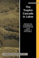 The Trophic Cascade in Lakes - Stephen R. Carpenter; James F. Kitchell