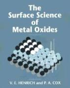 The Surface Science of Metal Oxides