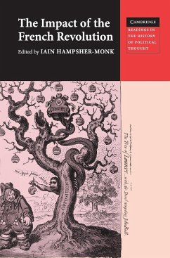 The Impact of the French Revolution: Texts from Britain in the 1790s - Hampsher-Monk, Iain