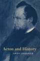 Acton and History - Owen Chadwick