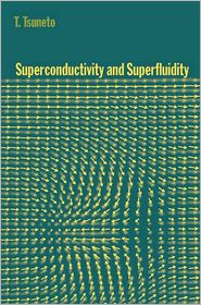 Superconductivity and Superfluidity