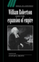William Robertson and the Expansion of Empire - Stewart J. Brown