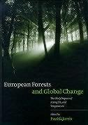 European Forests and Global Change: Likely Impacts of Rising Co2 and Temperature - Jarvis, P. G. Aitken, Anne M.