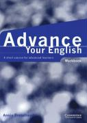 Advance Your English Workbook: A Short Course for Advanced Learners