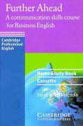 Further Ahead Home Study Book Cassette: A Communication Skills Course for Business English