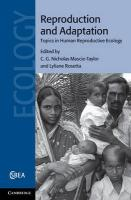 Reproduction and Adaptation: Topics in Human Reproductive Ecology (Cambridge Studies in Biological and Evolutionary Anthropology)