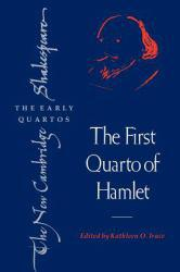 First Quarto of Hamlet - William Shakespeare and Kathleen O.  Irace