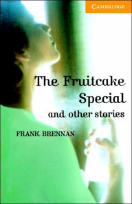 The Fruitcake Special and Other Stories Level 4 Intermediate Book with Audio CDs (2) Pack - Philip Prowse