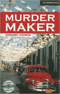 Murder Maker Level 6 Advanced Book with Audio CDs (3) Pack - Margaret Johnson