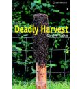 Deadly Harvest Level 6 Advanced Book with Audio CDs (3) Pack: Level 6 - Carolyn Walker