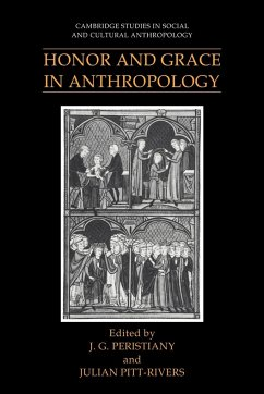 Honor and Grace in Anthropology - Peristiany, J. G. / Pitt-Rivers, Julian (eds.)