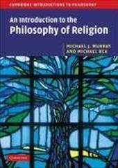 An Introduction to the Philosophy of Religion - Murray, Michael J. / Rea, Michael C.