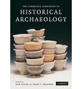 The Cambridge Companion to Historical Archaeology - Dan Hicks