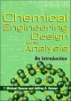 Chemical Engineering Design and Analysis - T. Michael Duncan; Jeffrey A. Reimer