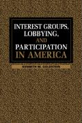 Interest Groups, Lobbying and Participation in America