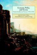 Economy, Polity, and Society: British Intellectual History 1750 1950