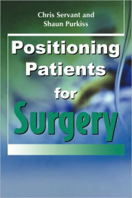 Positioning Patients for Surgery - John Hughes
