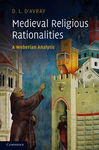 Medieval Religious Rationalities - d'Avray, D. L.