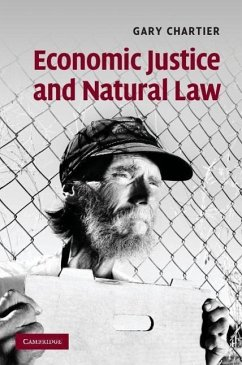 Economic Justice and Natural Law - Chartier, Gary
